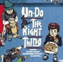 Un-do the right thing