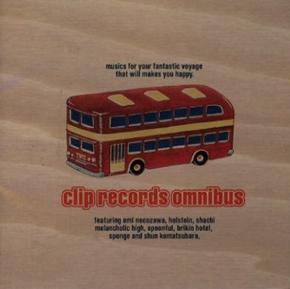 CLIP RECORDS OMNIBUS