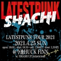 LATESTPUNK TOUR2021名古屋公演決定!