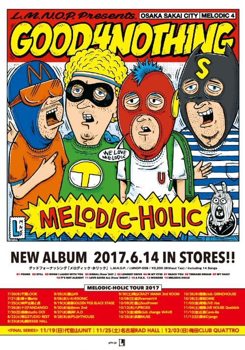 GOOD4NOTHING「MELODIC-HOLIC」ツアー参戦!